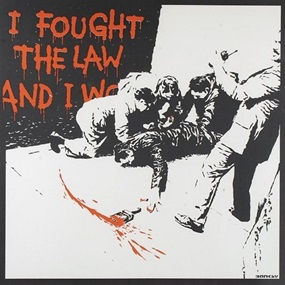 I Fought The Law (Unsigned) by Banksy