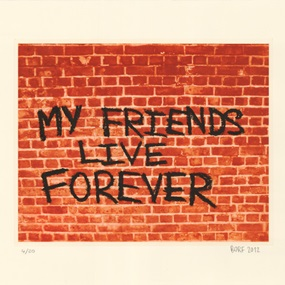 My Friends Live Forever by Borf
