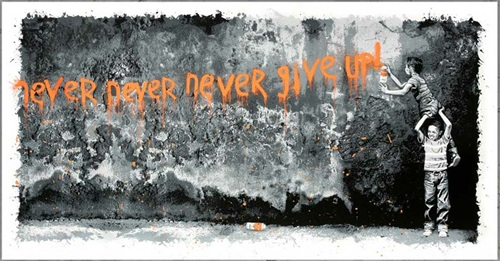 Never Never Never Give Up (Orange) by Mr Brainwash