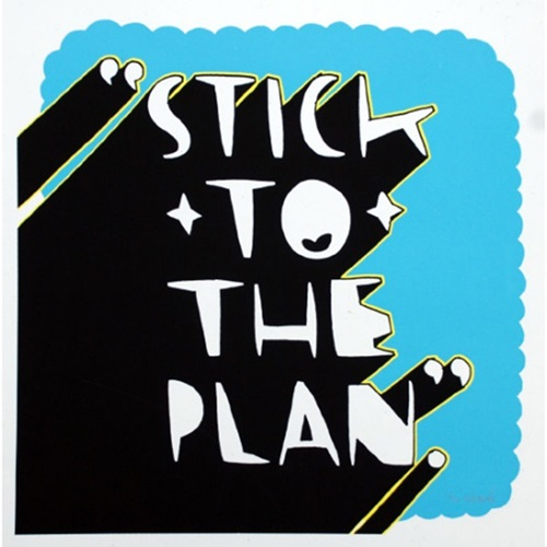 Stick To The Plan By Kid Acne Editioned Artwork Art Collectorz