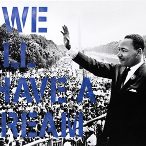 We All Have A Dream (Blue) by Mr Brainwash